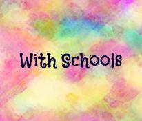 with schools